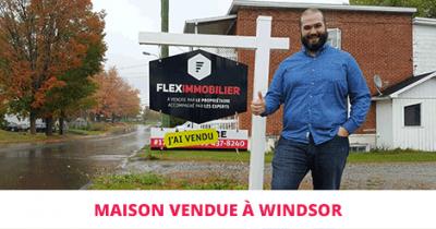 Maison vendue à Windsor Témoignage d'un client Flex Immobilier