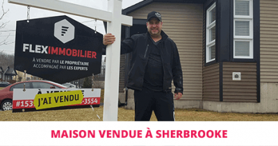 House sold in Sherbrooke Flex Immobilier