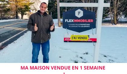 Témoignage maison vendue St-Francois-Xavier Flex Immobilier